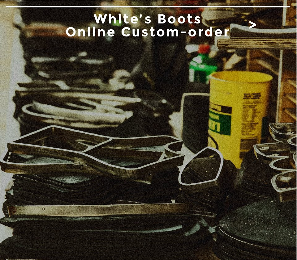 WHITE'S BOOTS Online Custom-Order